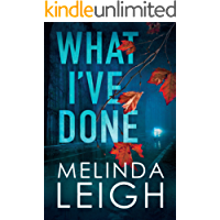 What I've Done (Morgan Dane Book 4)