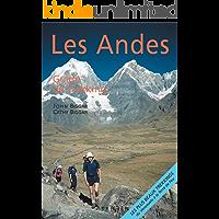 Patagonie et Terre de Feu : Les Andes, guide de trekking (French Edition)