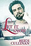 Let It Snow (Minnesota Christmas Book 1)