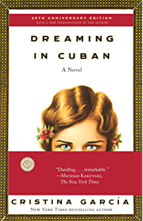 Dreaming in Cuban: A Novel