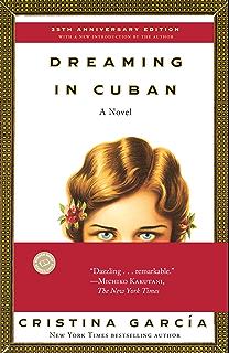 Dreaming in Cuban: A Novel
