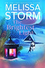 The Brightest Light: A Page-Turning Tale of Mystery, Adventure & Love (Alaskan Hearts Book 2) Kindle Edition