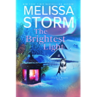 The Brightest Light: A Page-Turning Tale of Mystery, Adventure & Love (Alaskan Hearts Book 2)