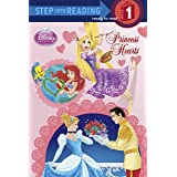 Princess Hearts (Disney Princess) (Step into Reading)