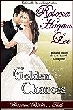 Golden Chances (Borrowed Brides Book 1)