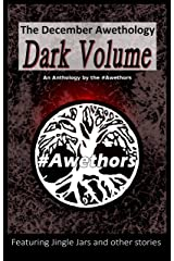The December Awethology - Dark Volume Kindle Edition