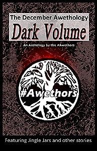 The December Awethology - Dark Volume