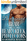 Bodyguard Bear (Bear Creek Protectors Book 1)