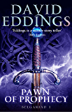 Pawn Of Prophecy: Book One Of The Belgariad (The Belgariad (TW) 1)