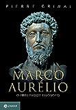 Marco Aurélio. O Imperador Filósofo