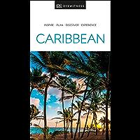 DK Eyewitness Caribbean (Travel Guide)
