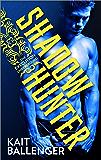 Shadow Hunter (The Execution Underground Book 1)