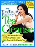 The 7-Day Flat-Belly Tea Cleanse - Exclusive Shape Expanded Edition: The Revolutionary New Plan to Melt Up to 10 Pounds of Fat in Just One Week!