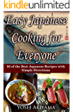 Easy Japanese Cooking for Everyone: 50 of the Best Japanese Recipes With Simple Directions