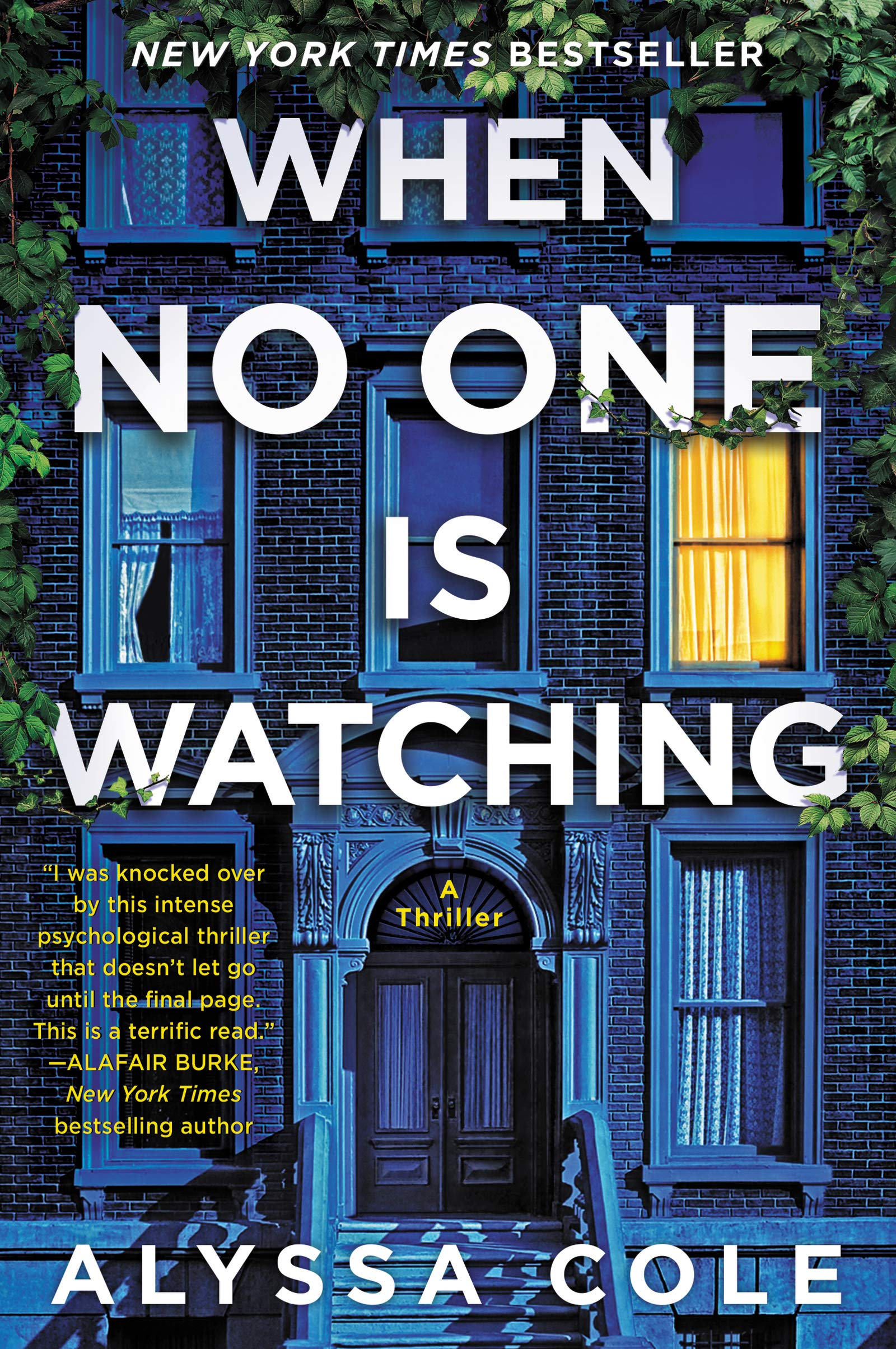 Amazon.com: When No One Is Watching: A Thriller (9780062982650): Cole,  Alyssa: Books