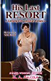 His Last Resort: A Contemporary Christian Romance (His Last Hope Series Book 1)