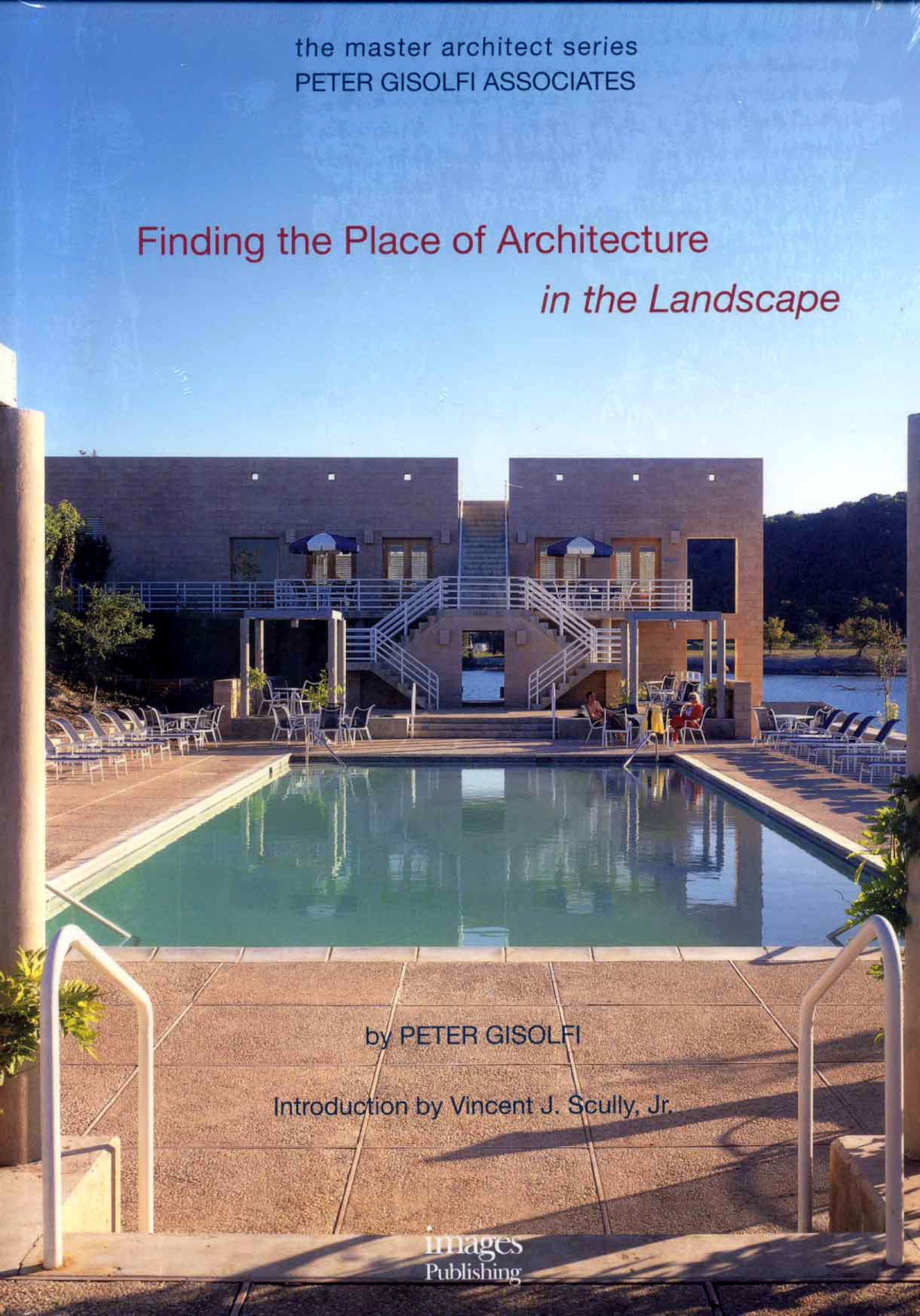 Peter Gisolfi Associates: Finding the Place of Architecture in the Landscape (The Master Architect) ebook