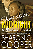 Operation Midnight (Reunited Series -Romantic Suspense- Book 4)