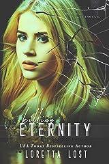 End of Eternity 3: Killing Eternity Kindle Edition