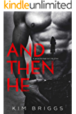 AND THEN HE: A Psychological Thriller