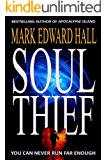 Soul Thief: A Blue Light Thriller (Blue Light Series Book 2)