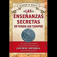 Las enseñanzas secretas de todos los tiempos (Spanish Edition)