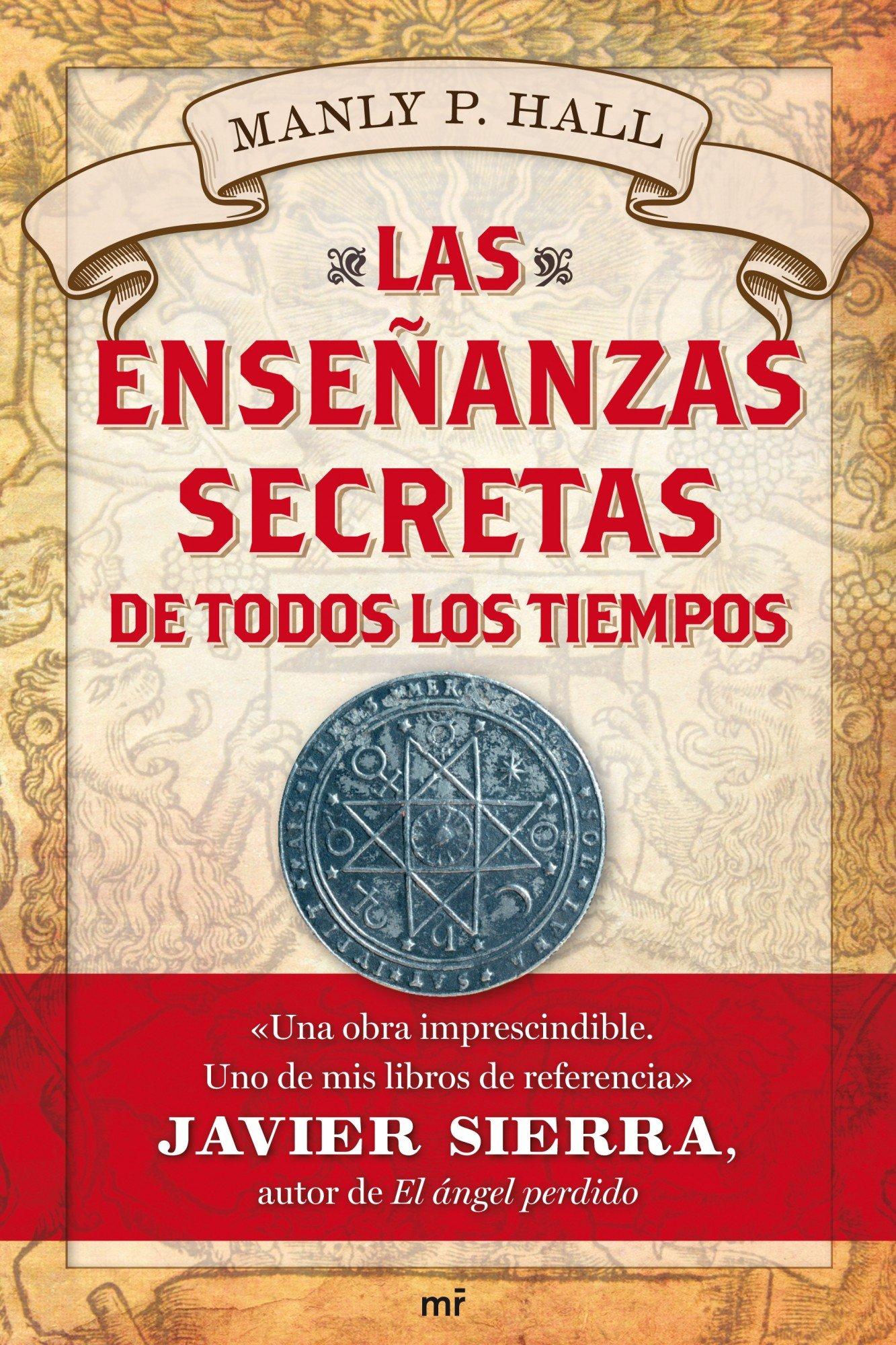 Las enseñanzas secretas de todos los tiempos MR Dimensiones: Amazon.es:  Manly P. Hall, Alejandra Devoto: Libros