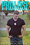 Promise Me Tomorrow (The Witness Series #3): book 3 in The Witness Series