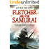 Fletcher and the Samurai (Fletcher Series Book 5)