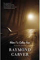 Where I'm Calling From: Selected Stories Paperback