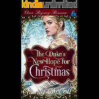 The Duke's New Hope for Christmas: Clean Regency Romance