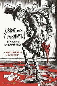 Crime and Punishment: (Penguin Classics Deluxe Edition)