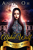 The Alpha Wolf (Werewolf High Book 9)