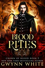 Blood Rites: Book Five in the Crown of Blood Series Kindle Edition