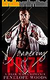 Dangerous Prize: A Dark Mafia Romance