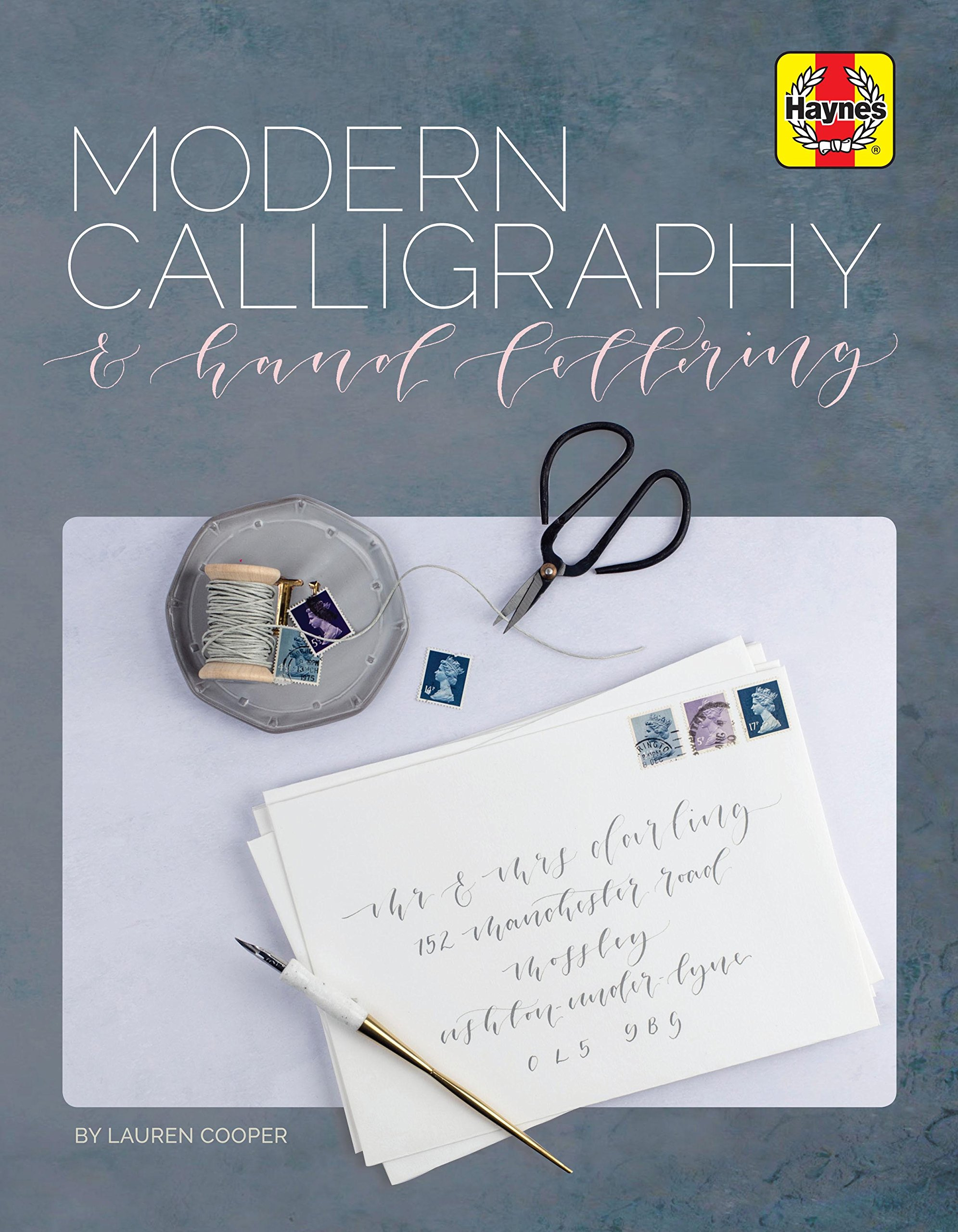 Modern Calligraphy and Hand Lettering (Haynes Manuals)