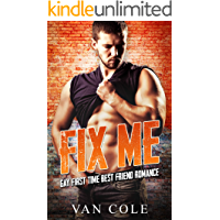Fix Me: Gay First Time Best Friend Romance book cover