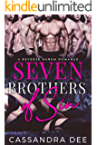 Seven Brothers of Sin:  A Reverse Harem Romance