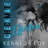 This Is Effortless: Checkmate Duet Series, Book 2