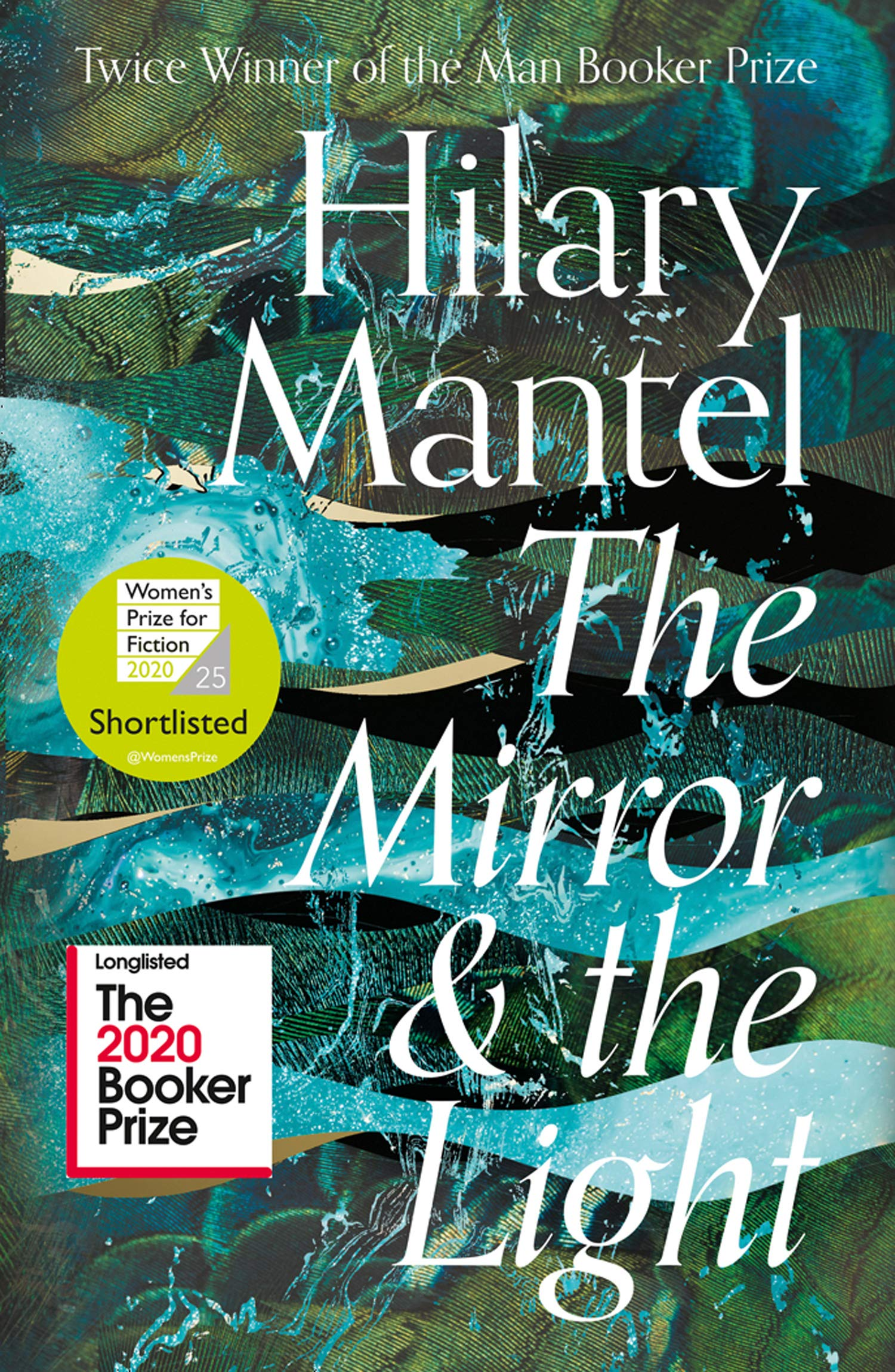 The Mirror and the Light: Longlisted for the Booker Prize 2020 (The Wolf  Hall Trilogy): Amazon.co.uk: Mantel, Hilary: 9780007480999: Books