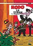 Spirou et Fantasio, tome 28 : Kodo le tyran