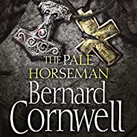 The Pale Horseman: The Last Kingdom Series, Book 2