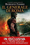 Il generale di Roma (Il destino dell'imperatore Vol. 3)