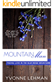 Mountain Man (Finding Love in the Blue Ridge Mountains Book 2)