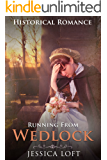 Running From Wedlock:  A MAIL ORDER BRIDE ROMANCE