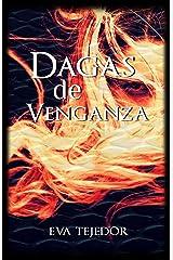 Dagas de venganza: Comunidad Mágica Vs La Orden (Spanish Edition) Kindle Edition