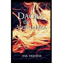 Dagas de venganza: Comunidad Mágica Vs La Orden (Spanish Edition) Dec 18, 2018