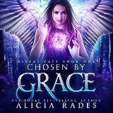 Chosen by Grace: Divine Fate Trilogy, Book 1