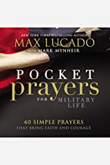 Pocket Prayers for Military Life: 40 Simple Prayers That Bring Faith and Courage Kindle Edition