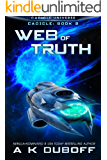Web of Truth (Cadicle Book 2): An Epic Space Opera Series